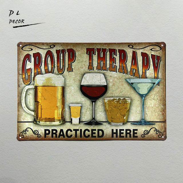 DL Group Therapy TIN SIGN Alcohol Beer House Cafe Hotel Retro Poster Metal Signs