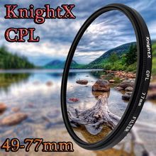KnightX 49 - 77 MM CPL Lens Filter Accessories for NIKON d3100 d5300 d5500d 750 700d d70 d90 canon 1200d nd sony nex sony a57