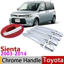 Dla Toyota Sienta XP80 2003 ~ 2014 chromowana klamka pokrywa naklejki do samochodów tapicerka zestaw 2004 2006 2007 2008 2009 2012 2013 w Naklejki samochodowe od Samochody i motocykle na