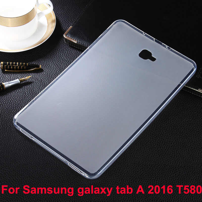 low priced f5a77 9261c For Samsung Galaxy Tab A 10.1 2016 T580 T585N TPU soft back cover case, Tab  A6 10.1