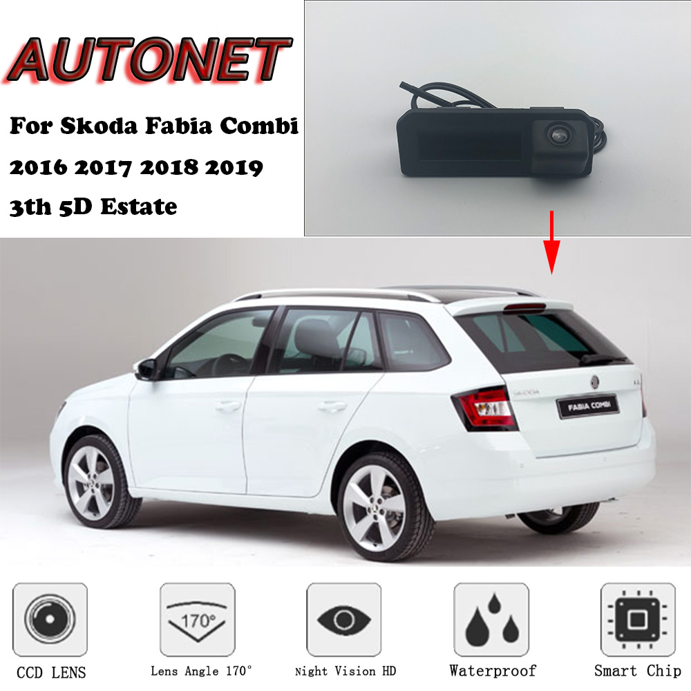 AUTONET Car Trunk Handle Camera For Skoda Fabia Combi 2016 2017 2018 2019 3th 5D Estate Night Visioin Backup Rear View Camera