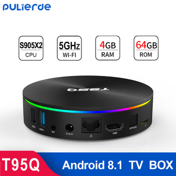 T95Q 4GB 64GB Android 8.1 TV BOX 4GB 32GB Amlogic S905X2 4K H2.65 1000M 2.4GHz/5GHz WIFI Smart Set-top box Media Player BT4.0