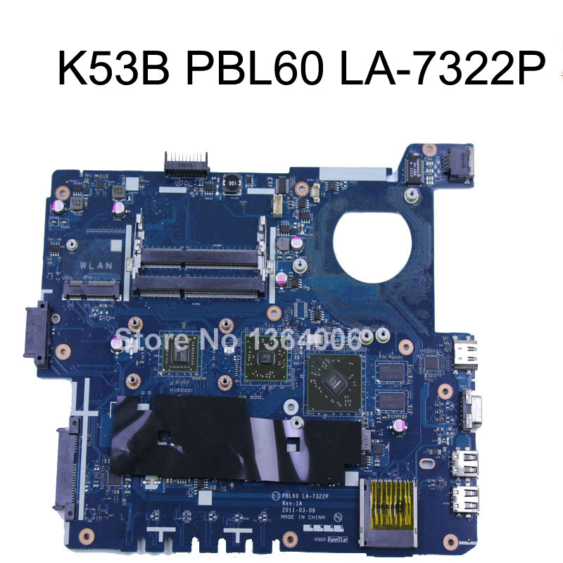 PBL60 LA-7322P mainboard for For ASUS X53B K53B X53BY X53BR motherboard DDR3 Fully test