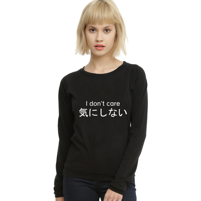 New Autumn Style 2016 Fashion Women Sweatshirts Hoodies Japanese Funny Clothing Tops I Don't Care Letter Print Pullovers Femme