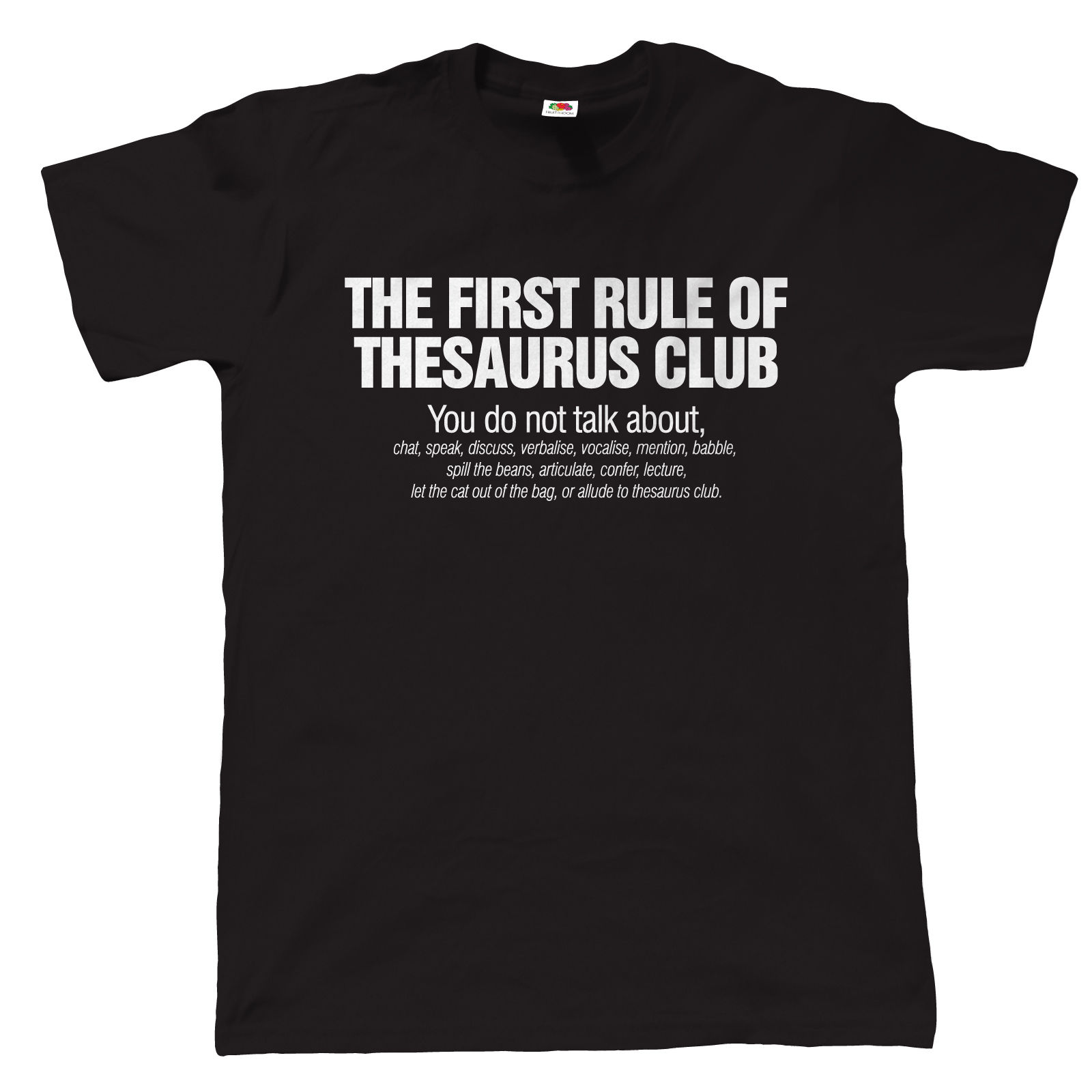 The First Rule Of Thesaurus Club Mens Funny T Shirt - Gift for Dad Fathers Day Printed T-Shirts Short Sleeve Hipster Tee
