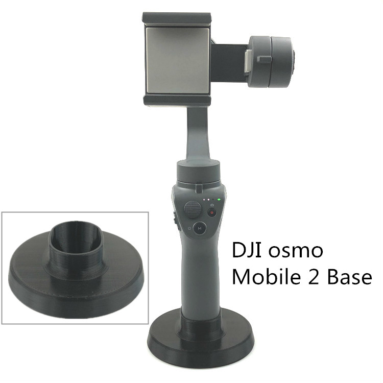 3D Printing DJI OSMO Mobile 2 Base Used to Fix the OSMO