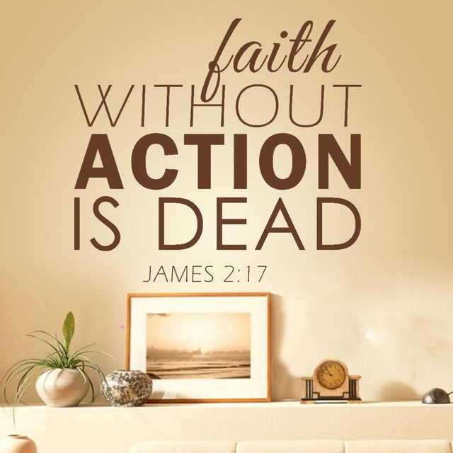Faith Without Action Is Dead Jame 2:17  Motivational Bible Verse Quote  Vinyl Wall
