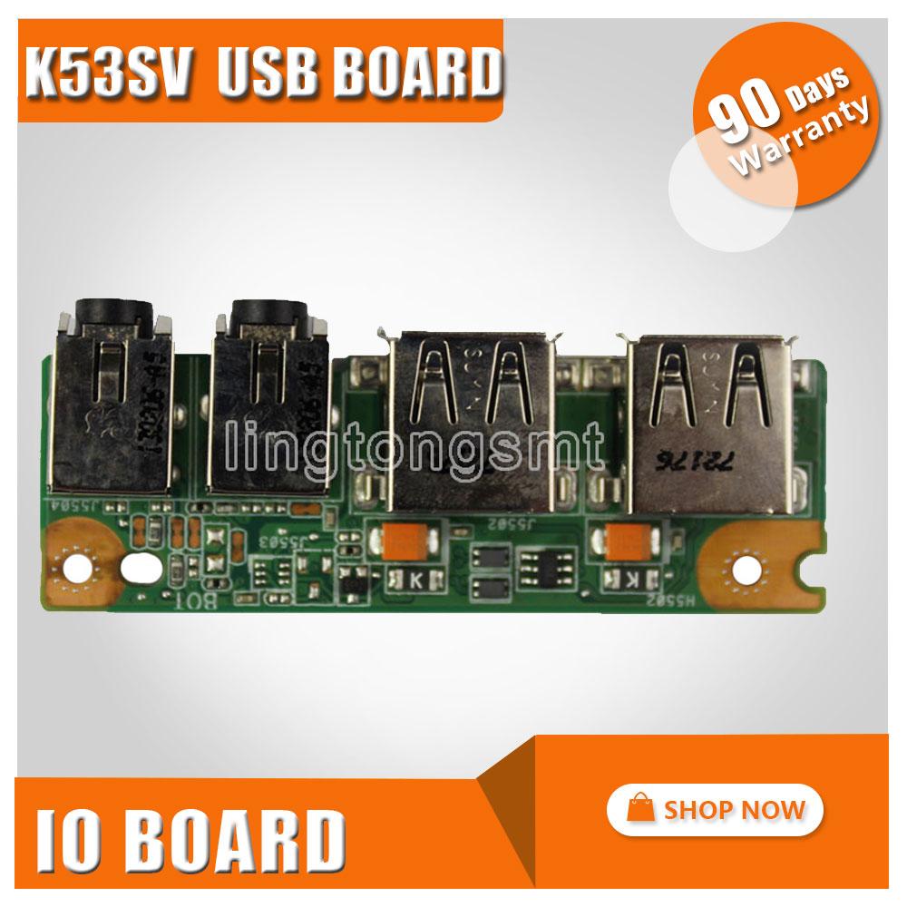 NWE FOR ASUS K53 K53SV A53S X53S K53S K53SJ P53S P53SJ IO USB AUDIO JACK BOARD 69N0KBB10F01 60-N3EIO1000 1 piece 50pieces 2 5mm 100% new dc power jack for asus k53 k53s k53e k53s k53sv a53z a53s k53sj k53sk port socket connector plug