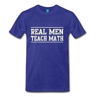 2017 fashion hot sell Real men teach math Men's Premium T-Shirt 100% cotton O-Neck T Shirt Casual short tops tee
