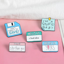 Message Text Collection Pins Stupid Baby Bad Idea Badges Brooches Enamel Lapel Pin Backpack Bag Accessories Gift for Women Men(China)