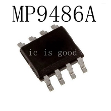 10PCS/LOT MP9486 MP9486A MP9486AGN-Z SOP-8 Peak Current Limited Step-Down Converter Core