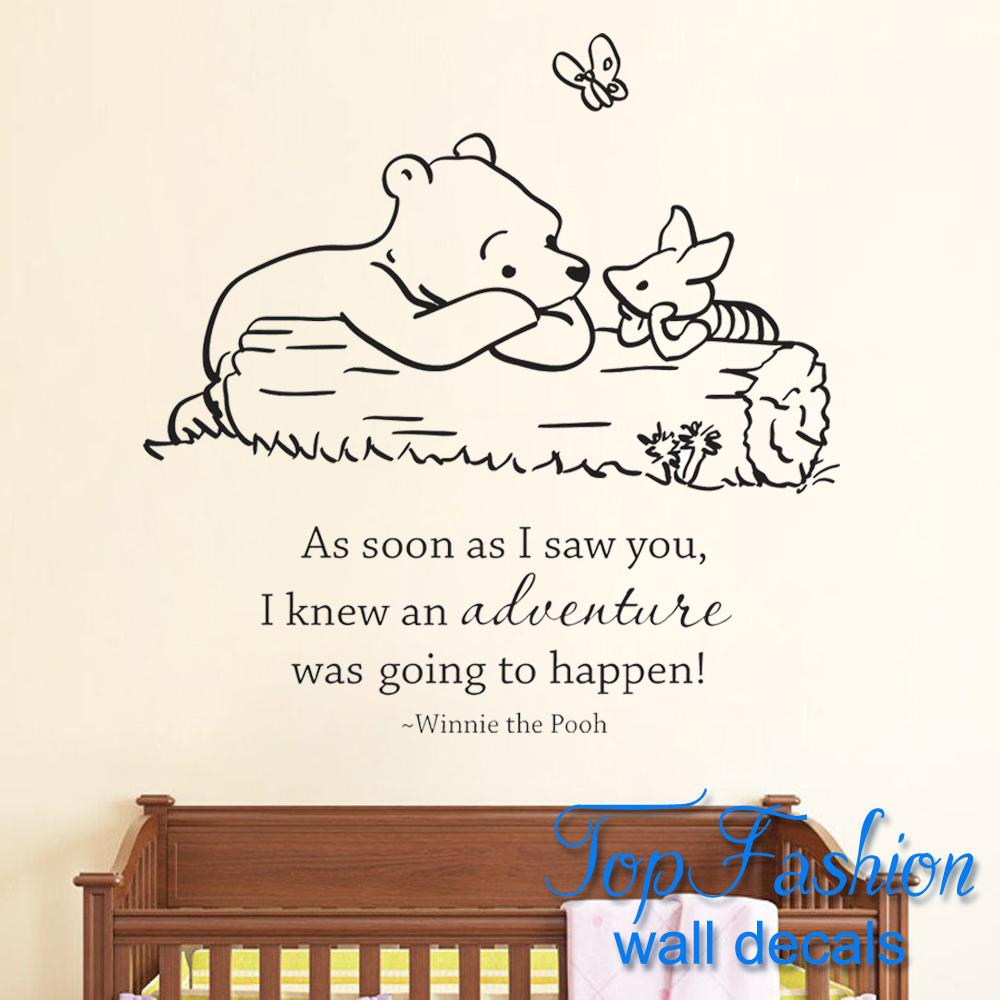 Classic Pooh As Soon As I Saw You I Knew An Adventure Was Going To Happen  Baby Quote Vinyl Wall Decal Winnie Pooh Wall Stickers In Wall Stickers From  Home ... Part 74