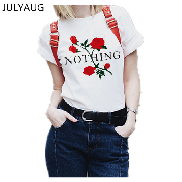2af6e10284819a Women 2018 Harajuku T-Shirts Nothing Letter Rose Print Female T Shirt New  Summer Short Sleeve Casual Clothing Punk Tee Tops