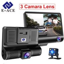 E-ACE Автомобильный Dvr 3 объектив камеры 4,0 дюймов видео рекордер Дэш Кэм Авто регистратор двойной объектив с камерой заднего вида DVRS видеокамера