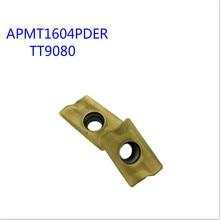 10PCS APMT1604 PDER TT9080 Carbide insert Milling tools Face milling turning tools Lathe cutter Tool Tokarnyy turning insert bt40 m16 square face mill400r 80 27 10pcs apmt1604 carbide insert