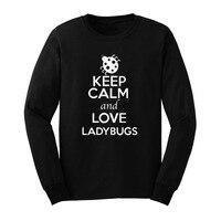 Loo show hombre mantener la calma y el amor ladybugs animal lover manga larga Camisetas casual men tee