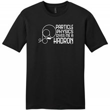 Fashion Black Cotton Crew Neck Broadcloth Short Mens Particle Physics Gives Me a Hadron T Shirt