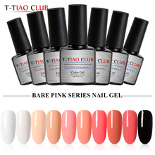 T-TIAO CLUB 7ml Bare Pink Series Nail Gel Polish 10 Colors Soak Off UV Varnish Long lasting Art Decorations Manicure