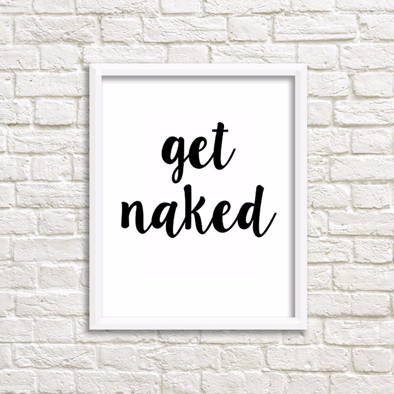 Get Naked Quotes Canvas Art Pop Art By Numbers Picture Posters Wall Art Bathroom Oil Paintings For Living Room Wall No Frame Oil Painting Art Numbercanvas Art Aliexpress