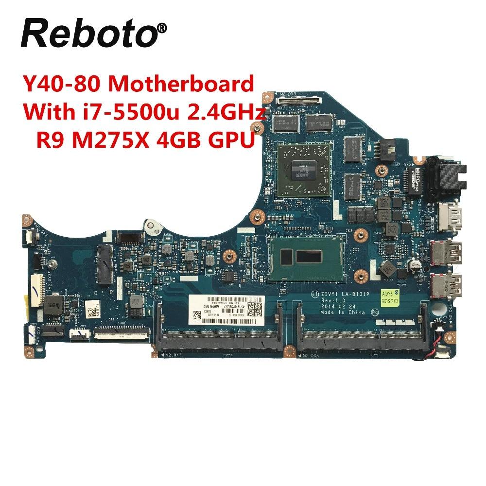 For Lenovo Y40 80 Laptop Motherboard With SR23W i7 5500u R9 M275X 4GB GPU ZIVY1 LA