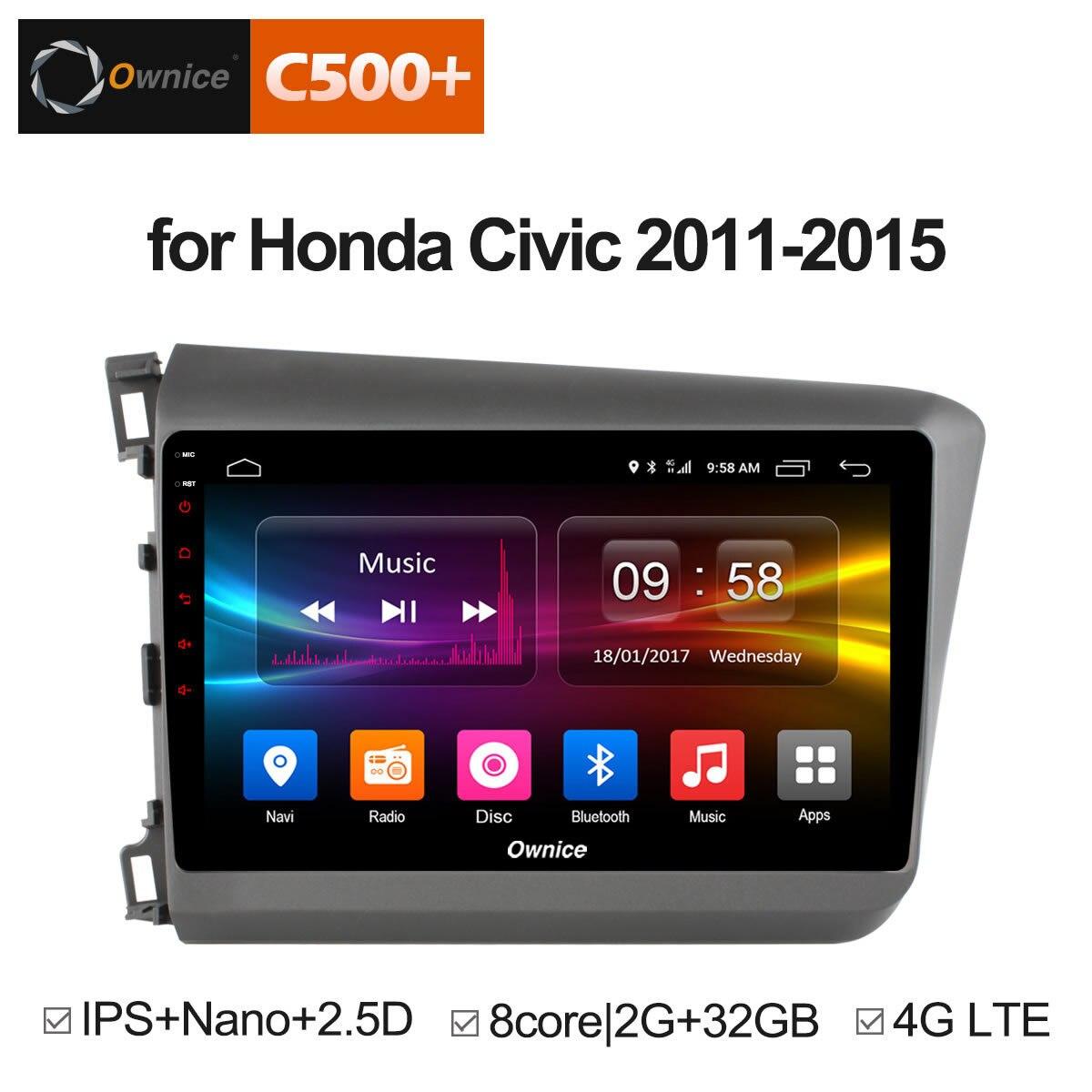 Ownice C500 + G10 Android 8.1 huit cœurs 2 GB RAM 32 GB lecteur d'autoradio ROM GPS pour Honda Civic 2011-2015 Support 4G DAB + DVD