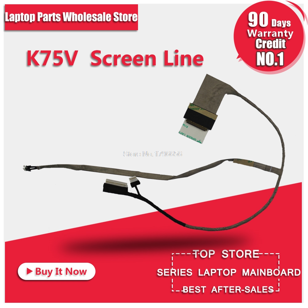 New Original Cable K75V K75VJ K75VM R700VJ For Asus Screen Line Work Well Fully Test