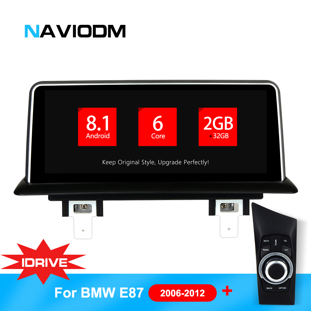 Android 8.1 6 Core Car Multimedia Player Auto Car DVD Navigation For BMW E87/E82/E81/E88 1 series idrive system with joystick
