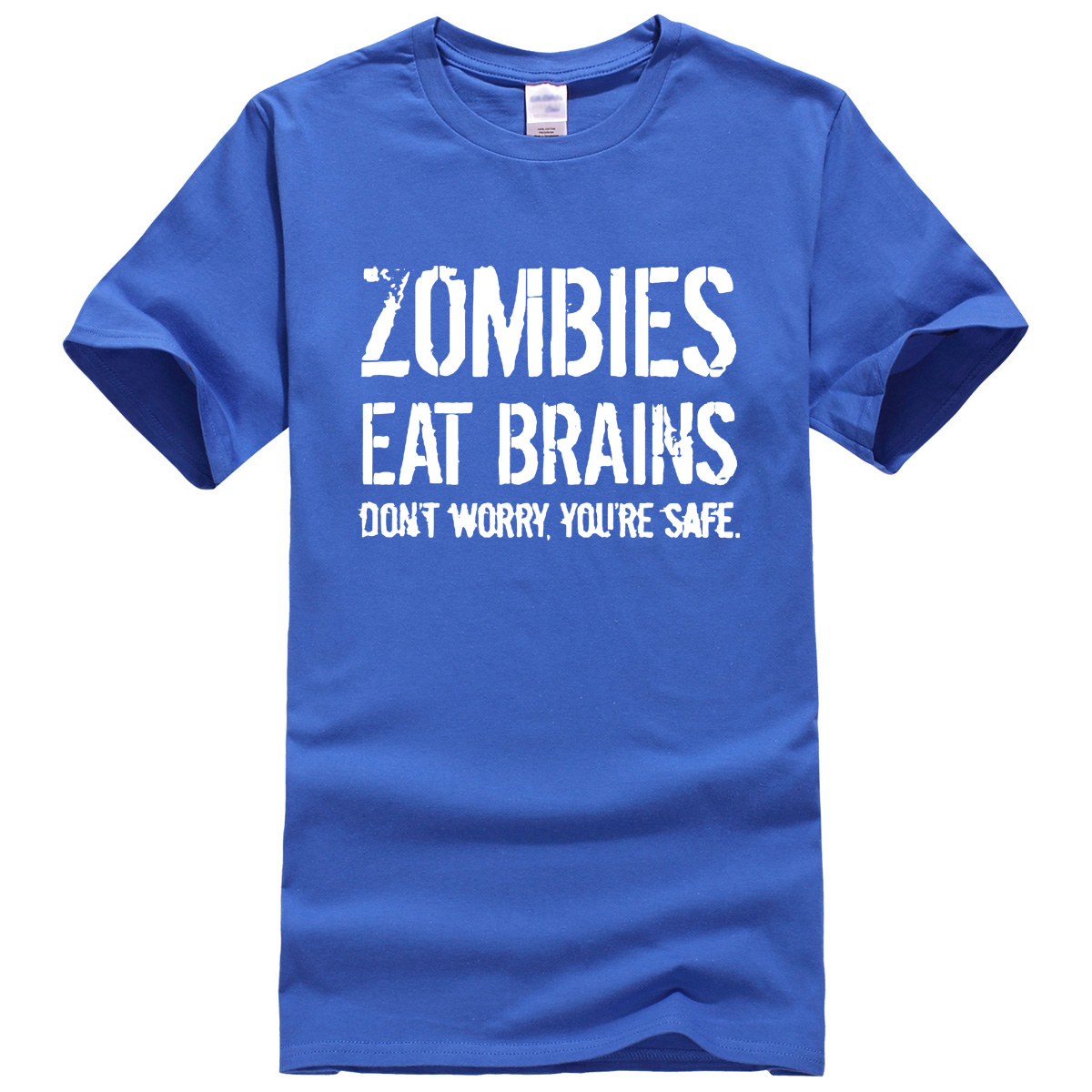 Zombies Eat Brains so your safe