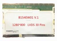 Free Shipping B154EW01 V.1 B154EW01 V.0 B154EW08 V.1 N154I2 L01 LTN154AT02 LTN154AT10 B154EW02 Lcd Screen 1280*800 LVDS 30 Pins