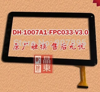 (RX16*TX26) JU SR   DH-1007A1-FPC033-V3.0 DH 1007A1 FPC033 10.1inch Touch screen panel FOR Tablet PC Noting size and color 7 inch fpc tp070341 fpc tpo034 glass for talk 7x u51gt touch screen capacitance panel handwritten noting size and color