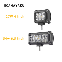 ECAHAYAKU 1x 4 7 27W 54W led work light bar 4WD AWD CAR SUV TRUCK MOTORCYCLE trainer RZR fog lamp wagon 4X4 warning headlight