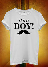 It is a Boy New Baby Maternity Mum Men Women Unisex T Shirt  Top Vest 309 Shirts Funny Tops Tee