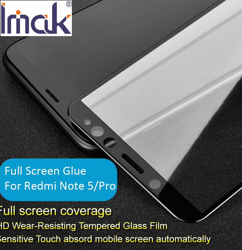 Imak Pro+ Version Full Screen Glue Cover Protective Tempered Glass For Xiaomi Redmi Note 5 Pro Note5 2.5D Curved oleophobic