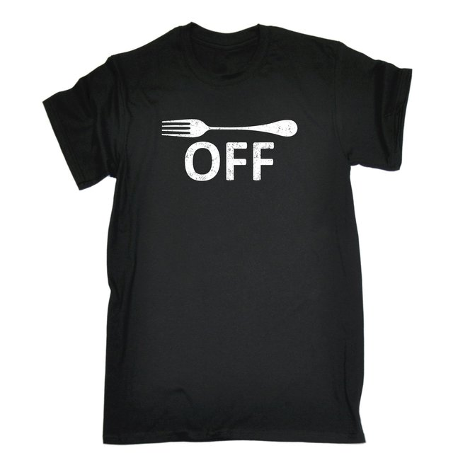 Fork Off Design MENS T SHIRT Tee Birthday Rude Naughty Cooking ...