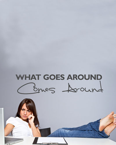 What Goes Around Comes Around Wall Sticker Quotes Customized Room