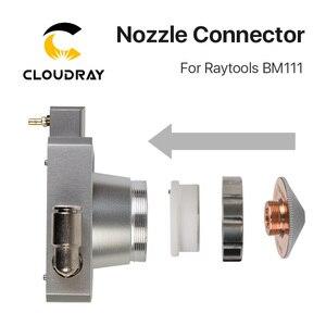 Image 3 - Cloudray ノズルコネクタ Raytools のレーザーヘッドのための BM111 レーザー 1064nm 切断機