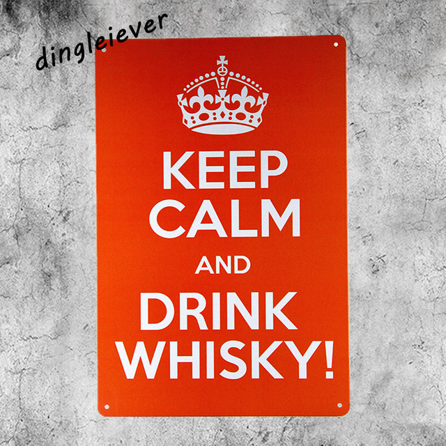 Keep Calm And Drink Whisky Vintage Metal Sign Shabby Chic Bar Wall Decor  Garage Signs For