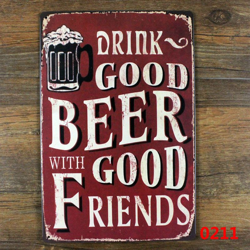 Vintage home wall decor metal posters print crafts decoration Tin signs retro painting Drink Good Beer with good friends sign