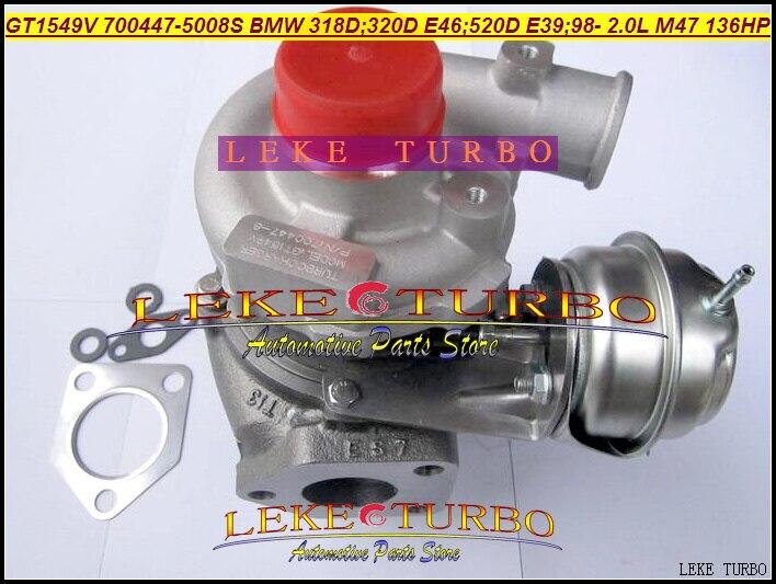 Free Ship Turbo GT1549V 700447 700447-5007S 700447-0006 700447-0001 11652248901 For BMW 318D 320D E46 520D E39 1999-01 M47 2.0L