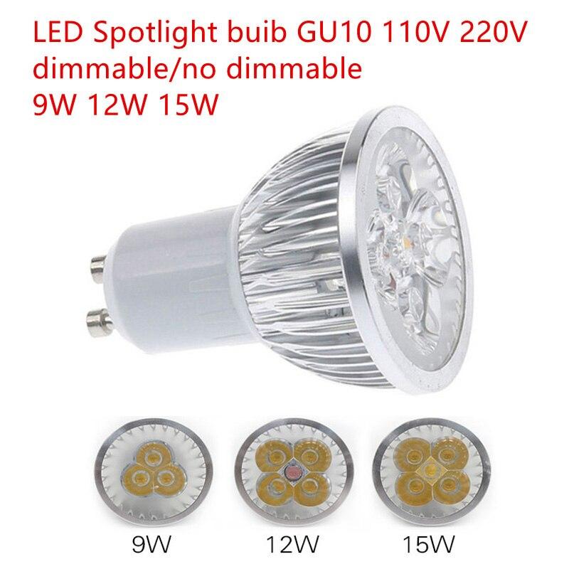 10 adet süper Heldere 9 W 12 W 15 W GU10 LED lamba 110 V 220 V Dimbare Led spot sıcak/doğal/soğuk ile GU 10 LED lamba|LED Ampüller ve Tüpler|   -
