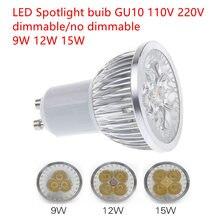 Lâmpada de led 110 v 220 v, lâmpada dimbare de 10 stks super helore 9 w 12 w 15 w gu10 lâmpada de led quente/natural/legal