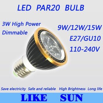 Free shipping 10pcs/lot High power Led PAR Lamp Dimmable E27/GU10 PAR20 9W/12W/15W 110-240V Led spotlight bulb