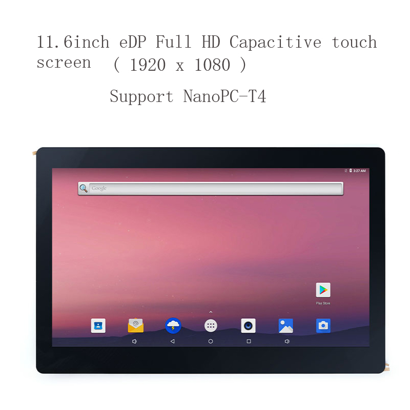 11.6 Inch EDP Capacitor Display K116E, Resolution 1920x1080 For NanoPC-T4 Support Android, Ubuntu