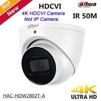 Dahua 8MP HDCVI Camera HAC HDW2802T A 4K Starlight IR Dome Eyeball Camera IP67 50M IR Full HD Coaxial Security CCTV Camera