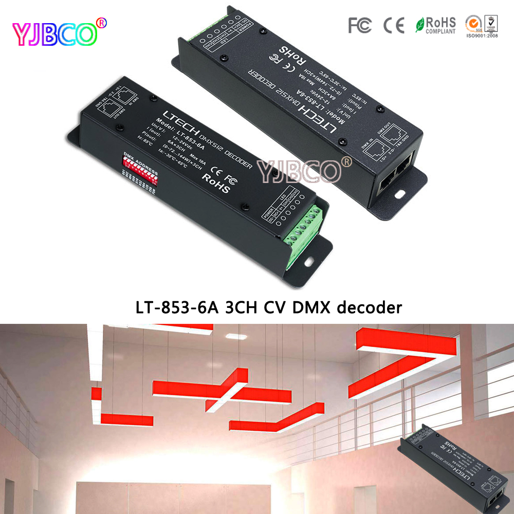 LT-853-6A 3CH CV DMX decoder DMX-PWM DC12-24V input;6A*3CH Max 18A output led controller for RGB LED lights ltech lt 403 6a dali led dimming driver dc12 24v input 6a 3ch max 18a output led controller for rgb led strip
