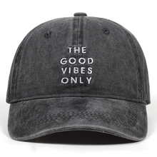 unisex fashion dad hat the good vibes only emberoidery baseball cap