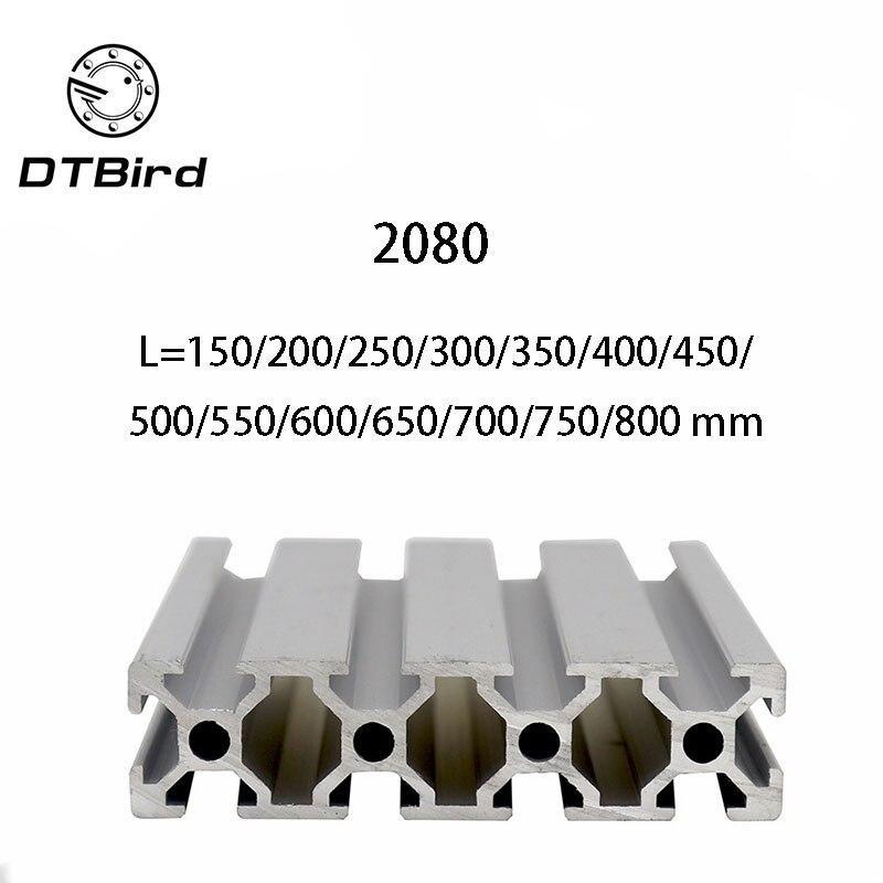 3D Printer Parts 2080  L=150~800 mm Aluminum Profile European Standard Anodized Linear Rail Aluminum Profile 2080 Extrusion3D Printer Parts 2080  L=150~800 mm Aluminum Profile European Standard Anodized Linear Rail Aluminum Profile 2080 Extrusion