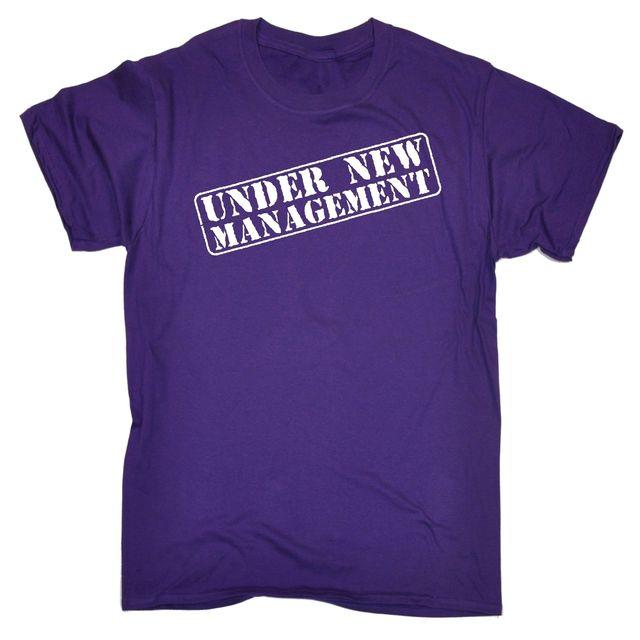Under New Management T-shirt Tee Boss Work Office Funny Birthday Gift Present Male Designing T Shirt Men Lastest