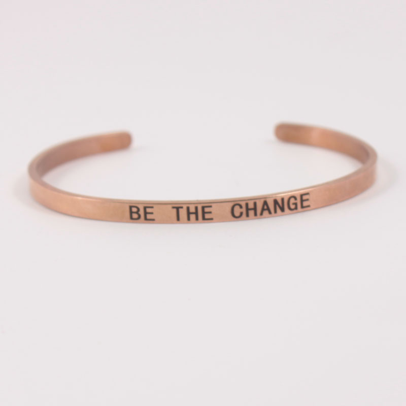 Rosegold  4MMBE THE CHANGE Stainless Steel Engraved Positive Inspirational Quote Cuff Mantra Bracelet Bangle