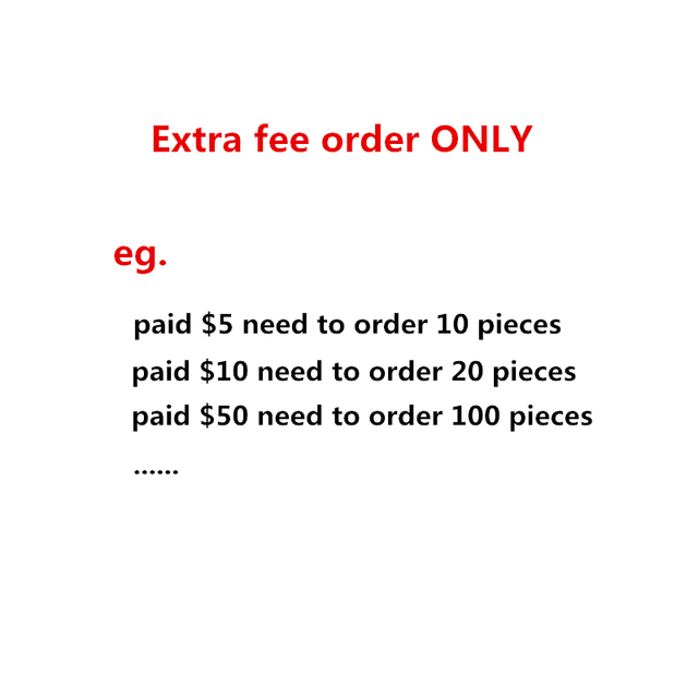 Extra fee ONLY, Please pay us the total number of consultations